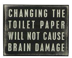Brain Damage Box Sign