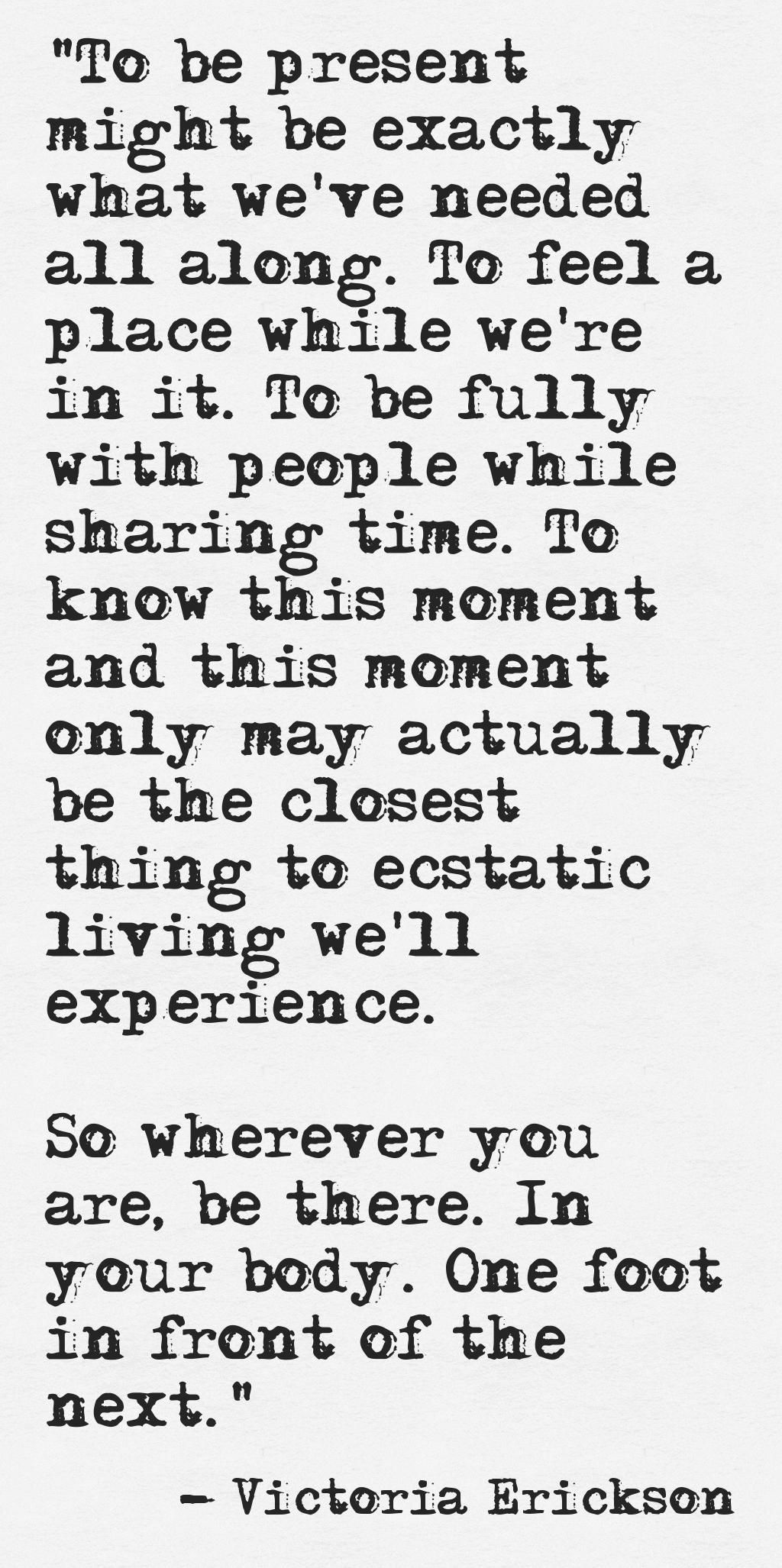 Being Present Is A Great Gift To Others And To Yourself