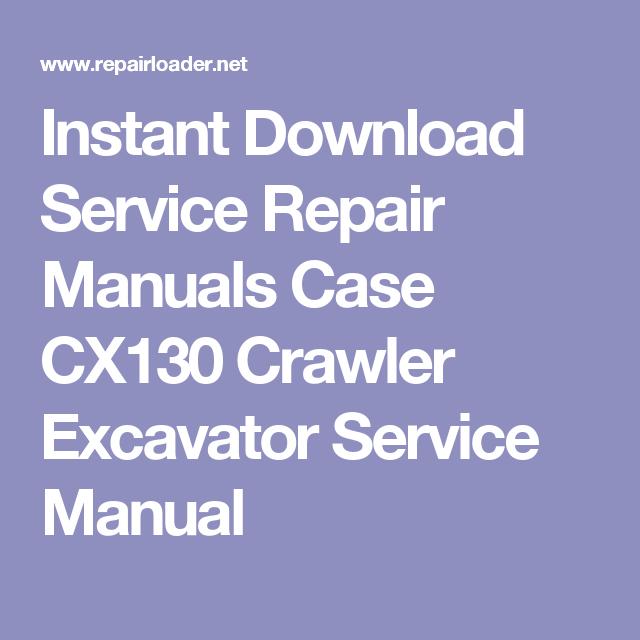 instant download service repair manuals case cx130 crawler excavator rh pinterest com Kevin Sullivan Title TV Kevin Sullivan Sullivan Solutions