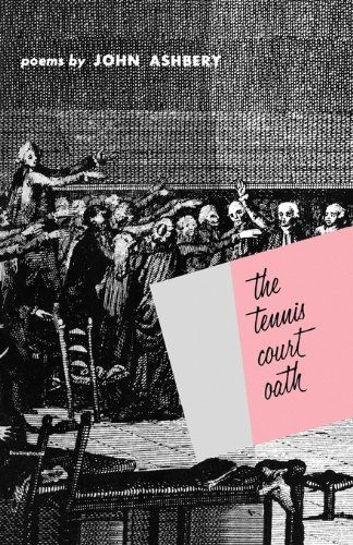 The Tennis Court Oath A Book of Poems Wesleyan Poetry Program English Edition