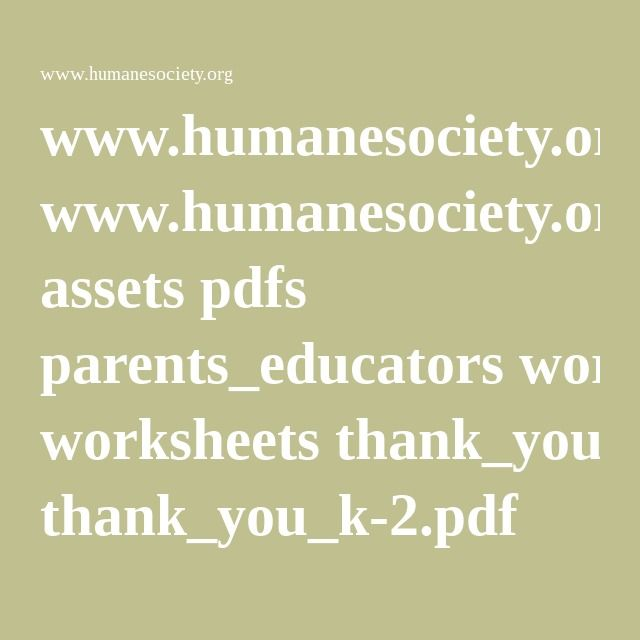 www.humanesociety.org assets pdfs parents_educators worksheets thank_you_k-2.pdf