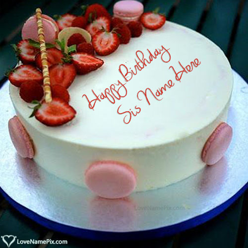 Pleasant Write Name On Strawberry Birthday Cake Pictures For Sister Picture Funny Birthday Cards Online Elaedamsfinfo