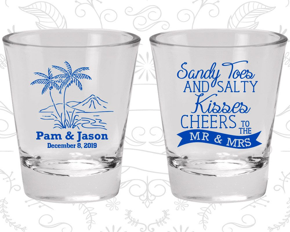 Sandy Toes and Salty Kisses, Cheers to the Mr and Mrs, Wedding Shot ...