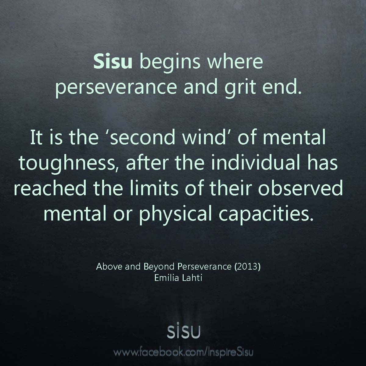 Sisu is the \'second wind\' of mental toughness. … | Quotes ...