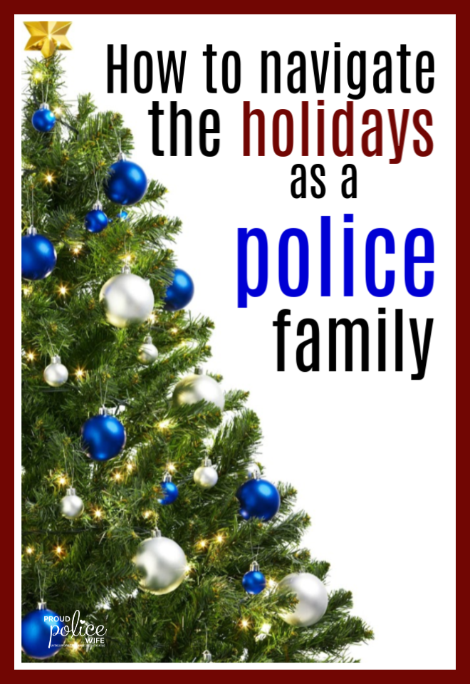 How to handle the holidays as a law enforcement family