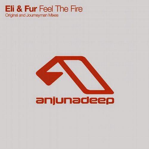 Eli & Fur - Feel The Fire