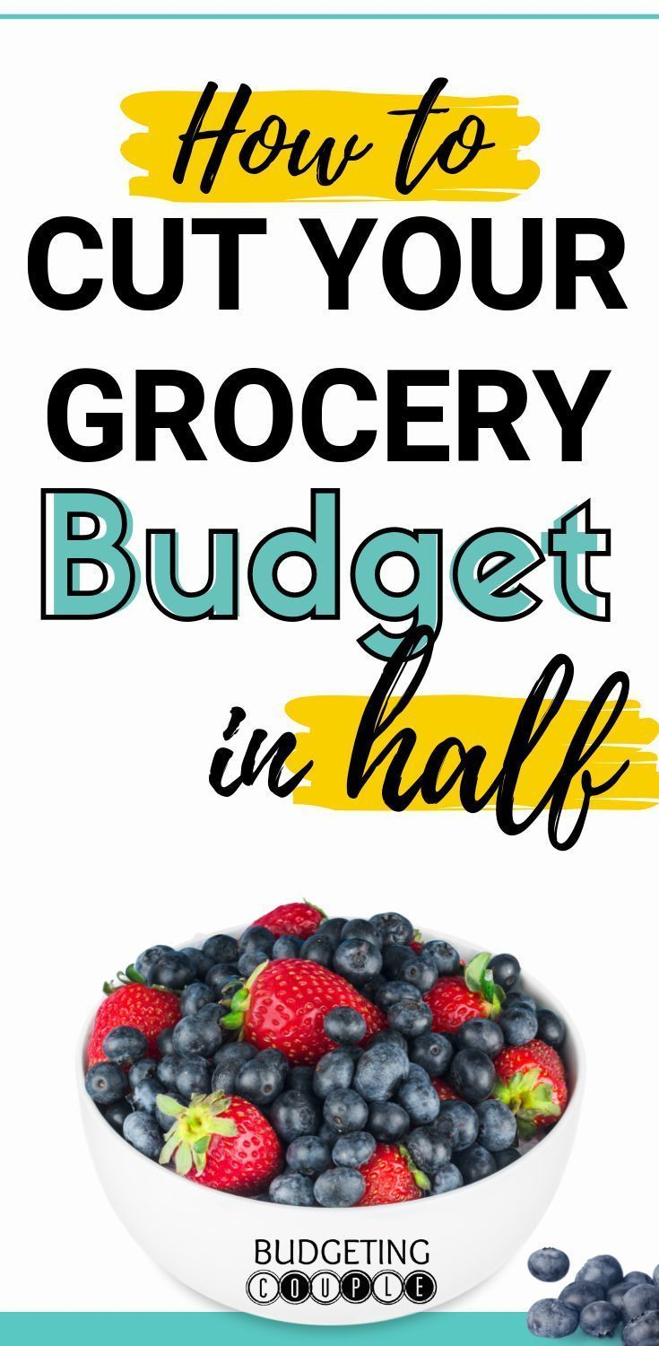 How to Save on Groceries- 7 Frugal Tips - Budgeting Couple