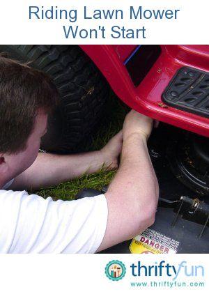 Troubleshooting A Riding Lawn Mower That Won T Start Lawn Mower Repair Lawn Mower Maintenance Craftsman Riding Lawn Mower