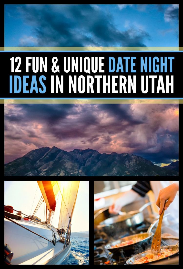 12 fun and unique date night ideas in northern utah | weekends
