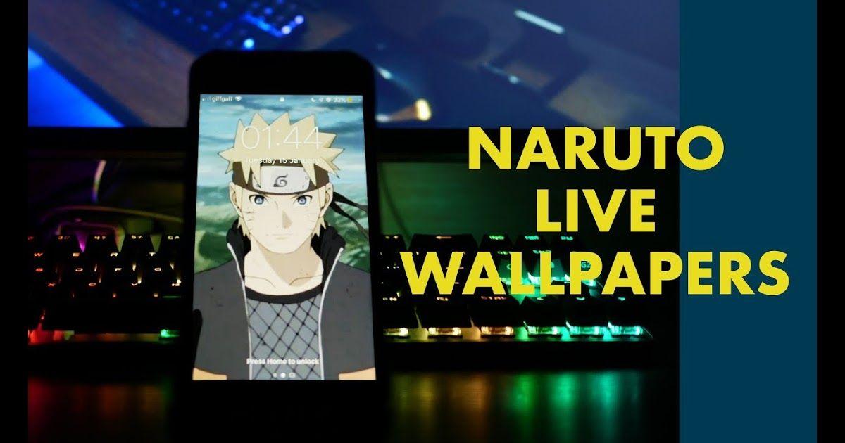 Naruto Live Wallpapers 2019 Iphone Android Gifs Naruto Lockscreens Tumblr 77 Anime Android W Naruto Wallpaper Iphone Android Wallpaper Anime Naruto Wallpaper