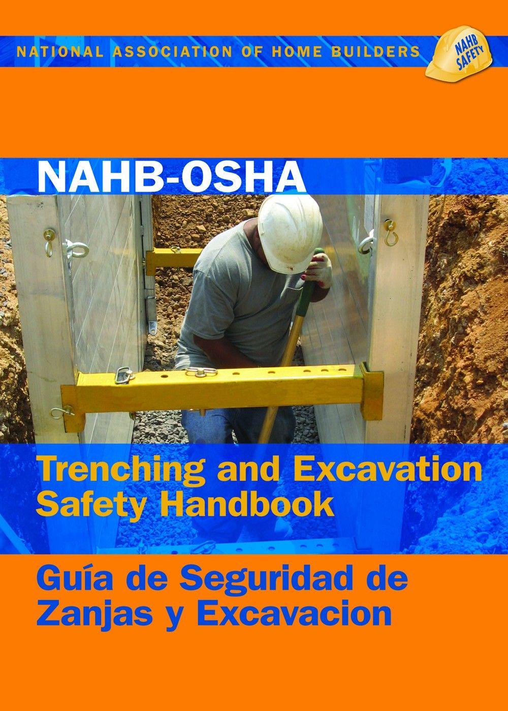 NAHBOSHA Trenching and Excavation Safety Handbook