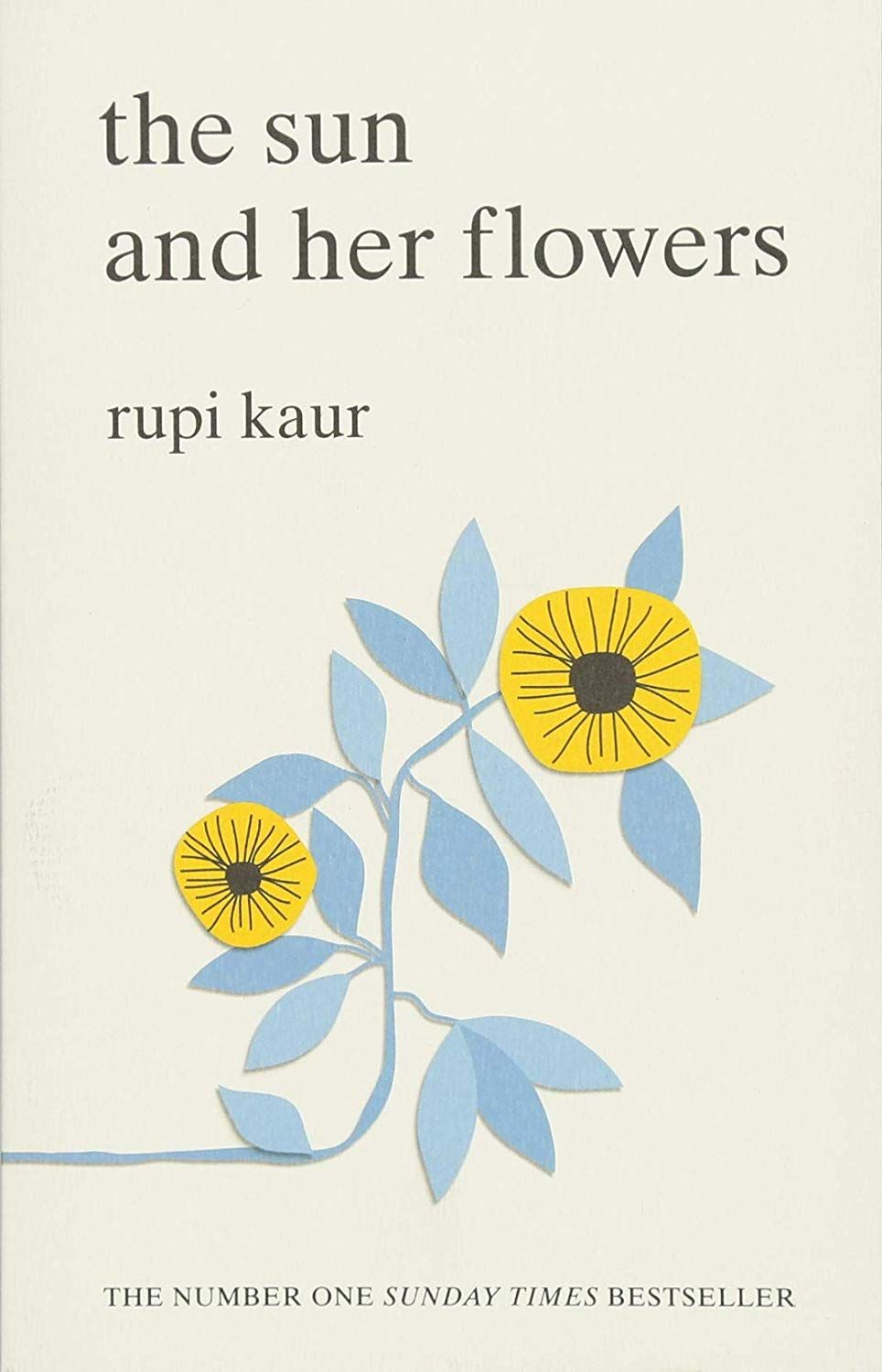The Sun And Her Flowers Amazon Co Uk Rupi Kaur 9781471165825