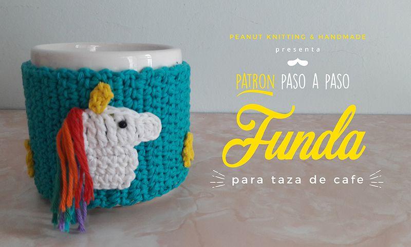 PATRON GRATUITO Para tejer a crochet funda para taza con unicornio ...
