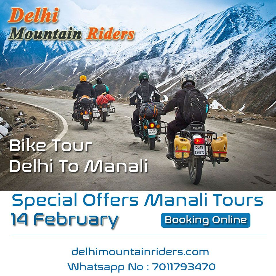 Bike Tour Delhi To Manali Tour Packages 50 Off Booking Online
