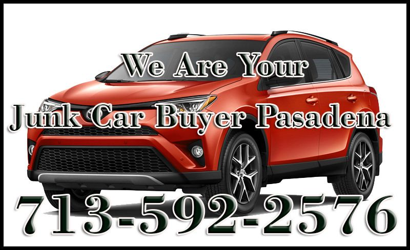 Junk car buyer pasadena texas free towing sell used car