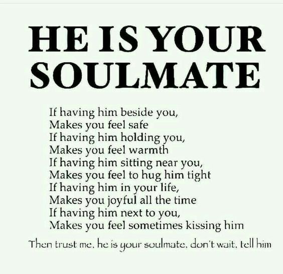 He is your soulmate
