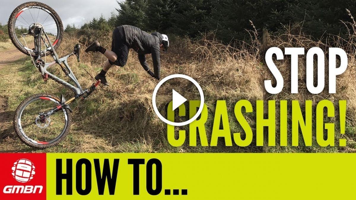 Watch How To Stop Crashing On Your Mtb Mountain Biking