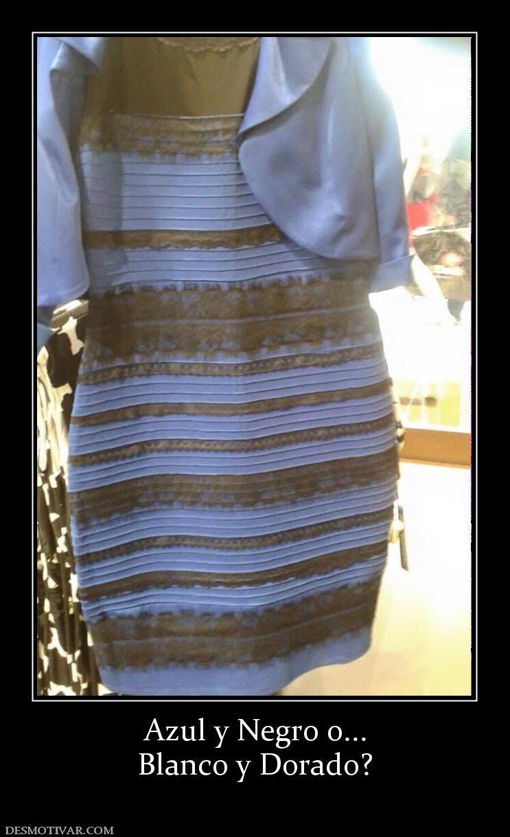 Azul y Negro o... Blanco y Dorado?