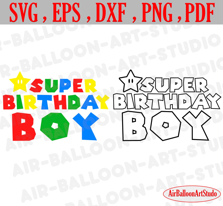 Super Birthday Svg Super Birthday Boy Svg Super Dad Svg