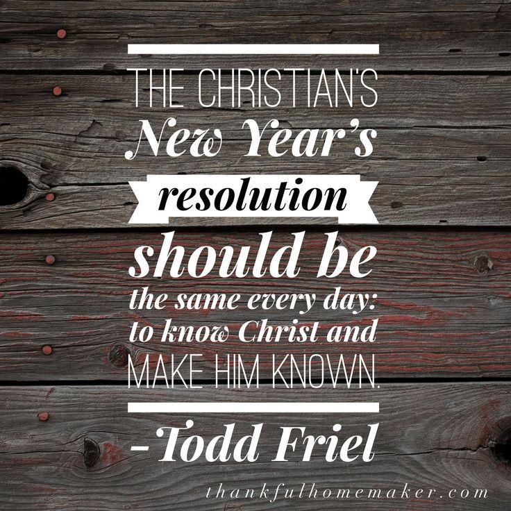 """""""The Christian's New Year's resolution should be the same"""