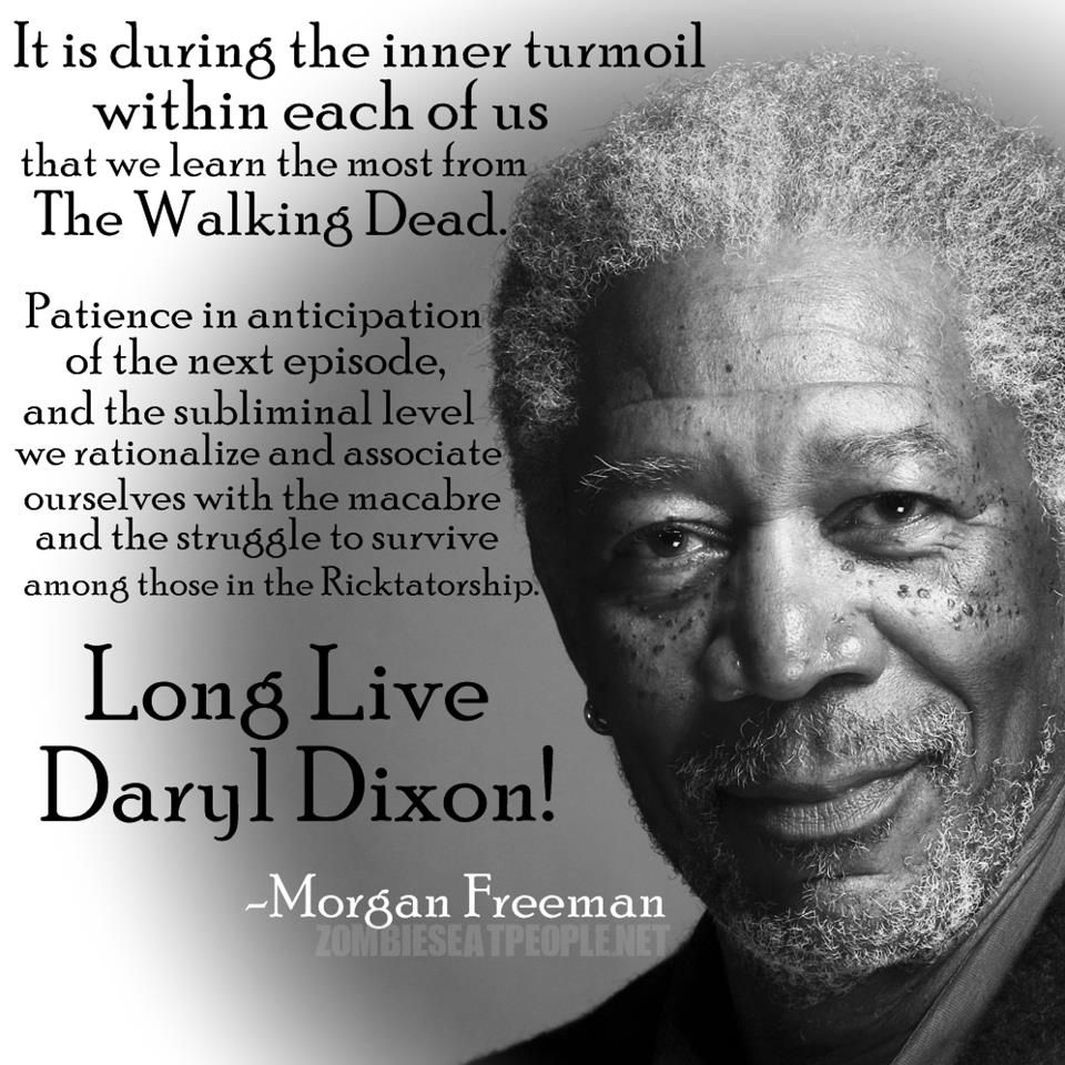 Morgan Freeman Quotes Movie: Morgan Freeman On The Walking Dead