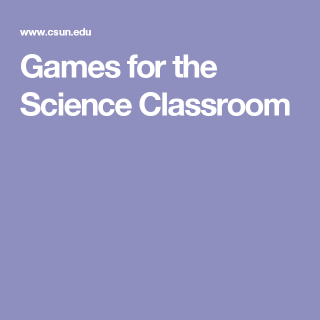Games for the Science Classroom