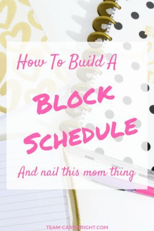 Moms As busy moms we need to do it all But can we Realistically probably not But we can certainly do our best and utilizing a block schedule can help us fit in everything...