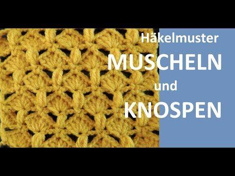 Häkelmuster * MUSCHELN UND KNOSPEN * - YouTube | Häkeln | Pinterest ...