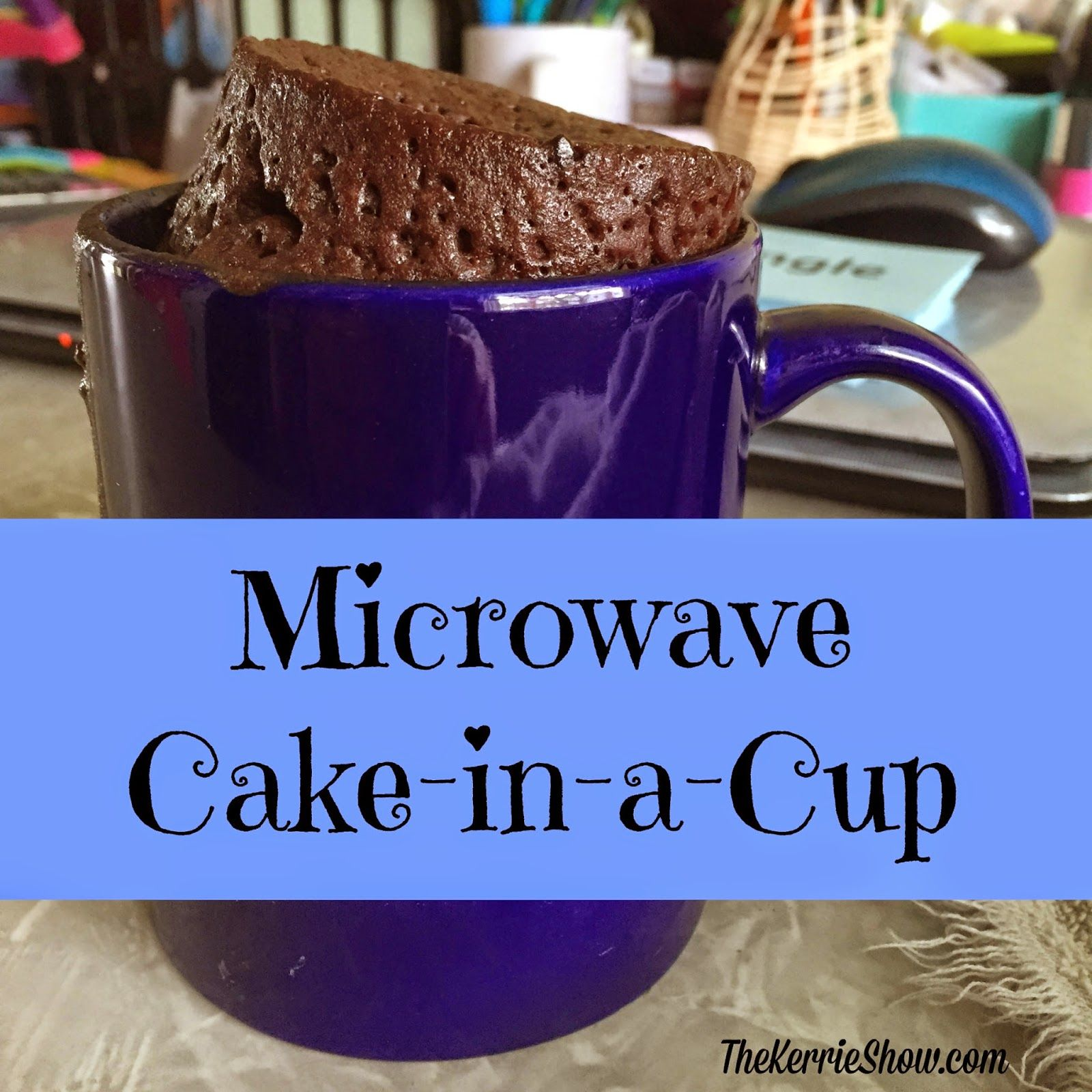 Microwave Cake in a Cup CakeInACup Mug recipes