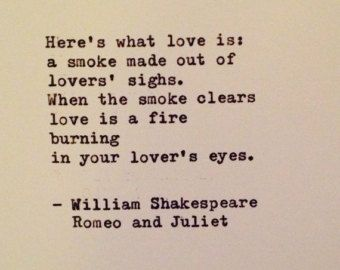 Shakespeare Romeo And Juliet Quotes Brilliant Romeo And Juliet Quotewilliam Shakespeare Typewritten Greeting