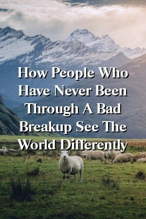 Relationhit How People Who Have Never Been Through A Bad Breakup See The World Differently Relationhit How People Who Have Never Been Through A Bad Breakup See The World...