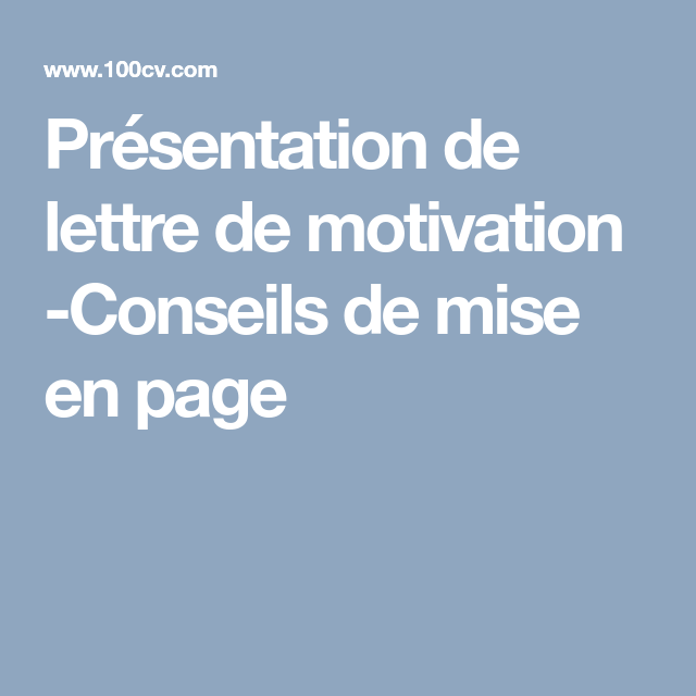 pr u00e9sentation de lettre de motivation