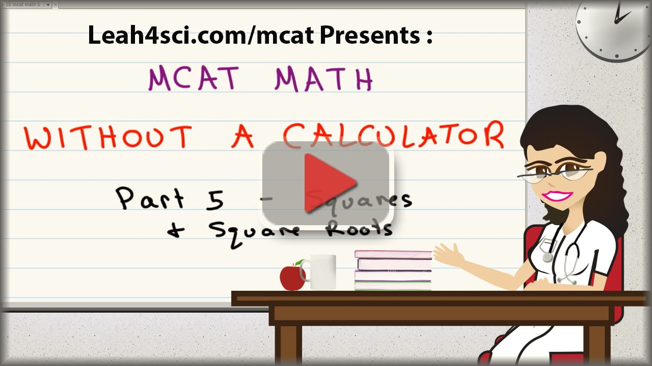 Mcat math video squares and square roots matematicas verbal