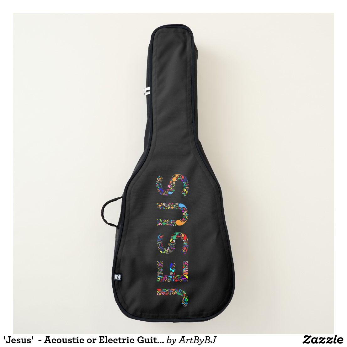 Jesus Acoustic Or Electric Guitar Case Zazzle Com Electric Guitar Case Guitar Case Acoustic