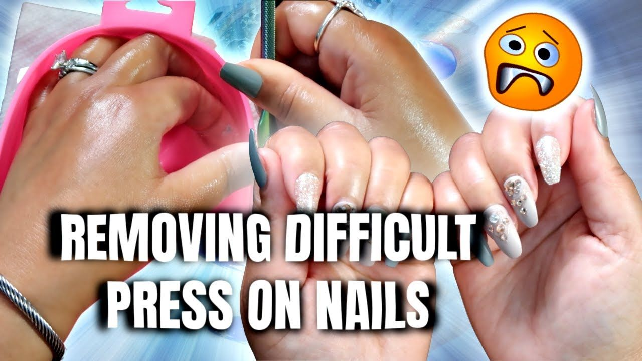 How To Remove Press On Nails That Are Difficult To Get Off In 2020 How To Remove Press On Nails How To Get