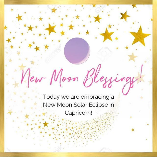 NEW MOON SOLAR ECLIPSE IN CAPRICORN 🌕⠀ ⠀ Happy New Moon ...
