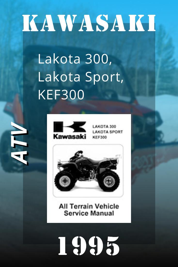 1995 Kawasaki Lakota 300 Lakota Sport Kef300 Service Manual Vehicle Service Manuals Lakota Kawasaki