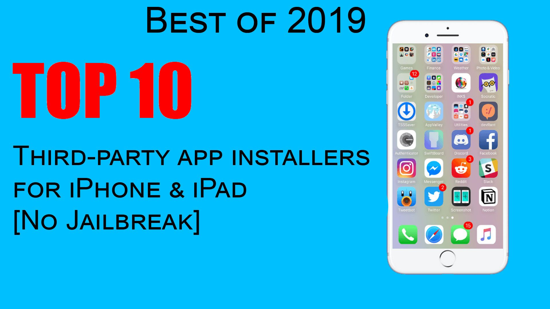 Top 10 Thirdparty app installers for iPhone & iPad