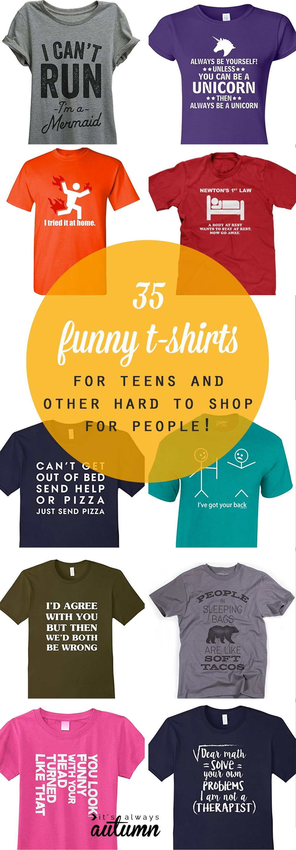 funny t-shirts for teens + other hard to shop for people - It's Always Autumn