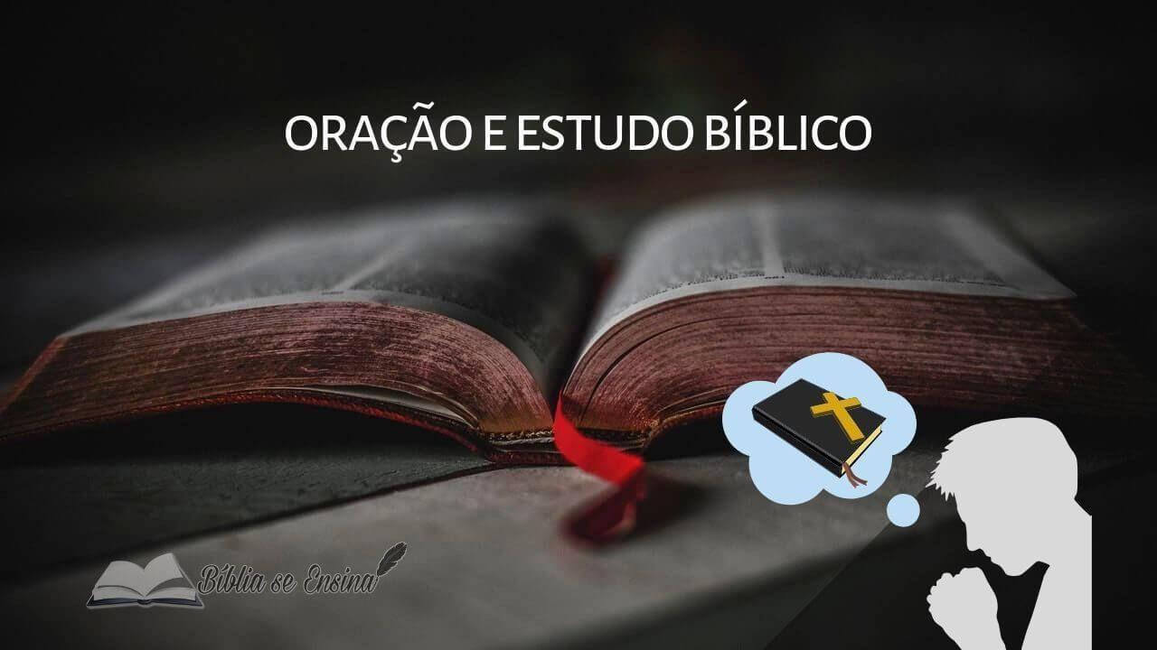 Entenda porque oração e estudo bíblico devem ser praticados juntos | Estudos  bíblicos, Ensinamentos bíblicos, Estudo bíblico sobre oração