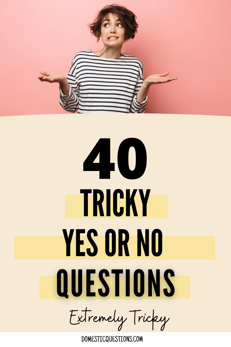 Couples questions or for yes no 56 Best