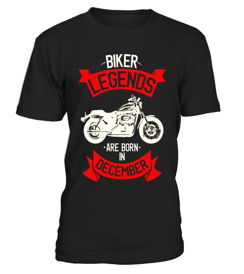 """# Biker Legends are Born in December T-Shirt .  Special Offer, not available in shops      Comes in a variety of styles and colours      Buy yours now before it is too late!      Secured payment via Visa / Mastercard / Amex / PayPal      How to place an order            Choose the model from the drop-down menu      Click on """"Buy it now""""      Choose the size and the quantity      Add your delivery address and bank details      And that's it!      Tags: Cool vintage retro style funny…"""