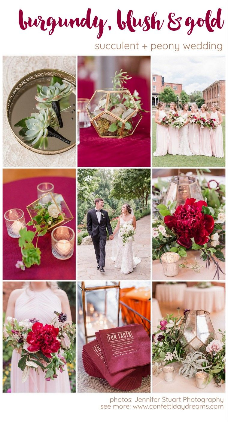 Burgundy Blush Gold Wedding With Peonies And Succulents Blush Gold Wedding Wedding Theme Colors Gold Wedding Theme
