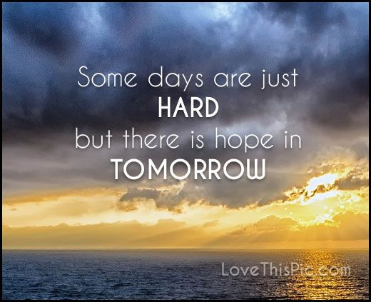 Some Days Are Just Hard Quotes Pinterest Hard Quotes Quotes