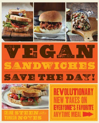 Vegan Sandwiches Save the Day!: Revolutionary New Takes on Everyone's Favorite On-the-go Meal von Celine Steen, http://www.amazon.de/dp/159233525X/ref=cm_sw_r_pi_dp_SBmctb1P5JG8Q