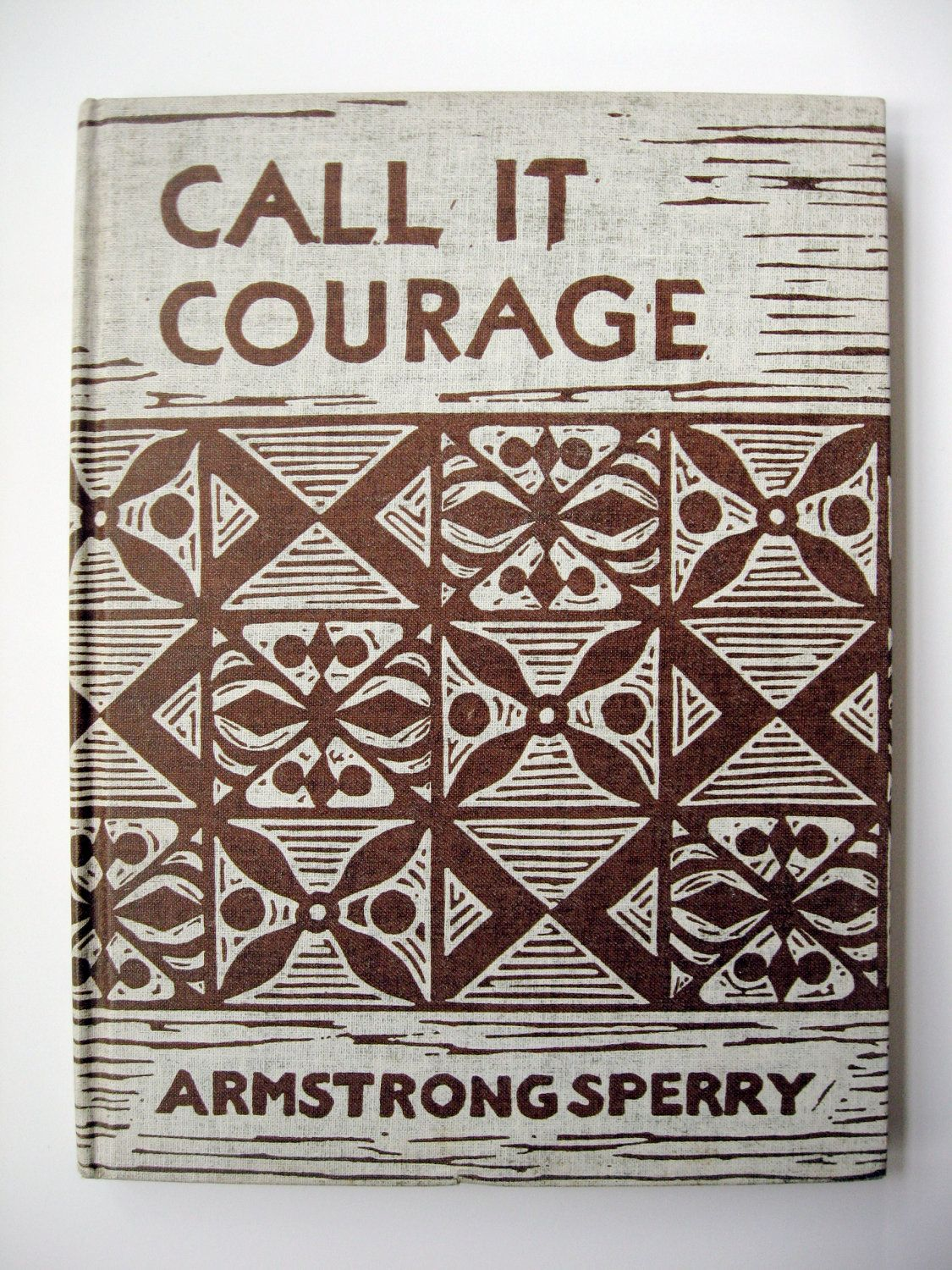Call It Courage By Armstrong Sperry Vintage Book