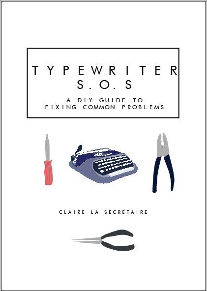 Typewriter Repair E-Book : The DIY Guide to Fixing Common