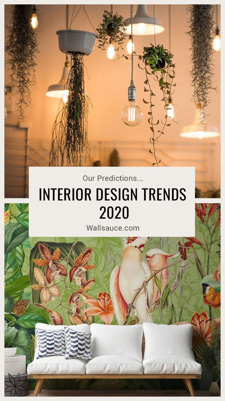 Interior Design Trends 2020 Our Predictions Wallsauce Uk Trending Decor Wallpaper Trends Interior Design Trends