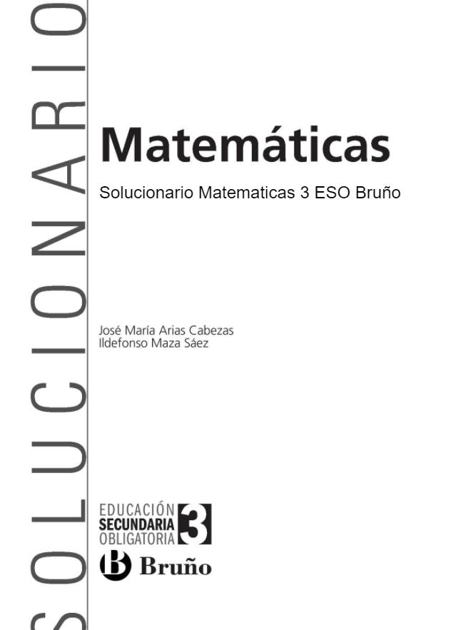 Solucionario Matematicas 3 Eso Bruño En 2021 Matematicas Ejercicios Resueltos Educacion