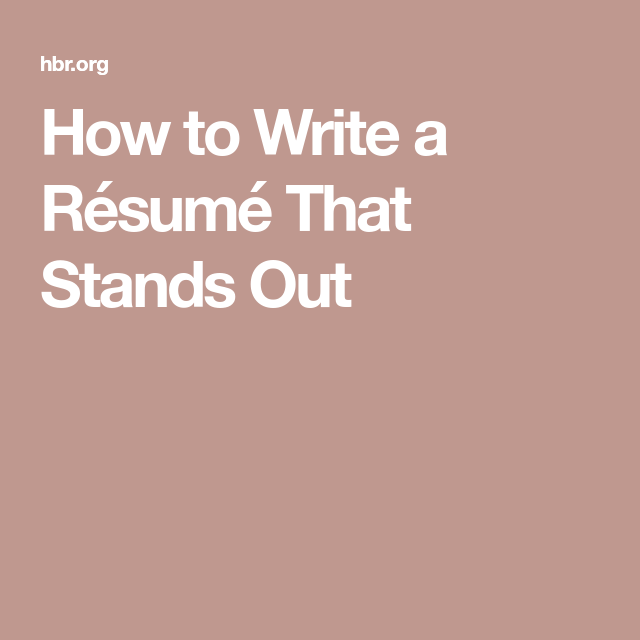 How To Write Out A Resume Impressive How To Write A Résumé That Stands Out  Job Security Future Jobs .